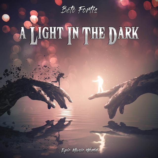 Nuevo single de Epic Music World: A Light in the Dark