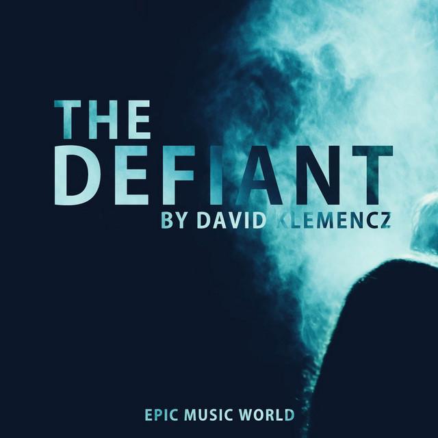 Nuevo single de Epic Music World: The Defiant