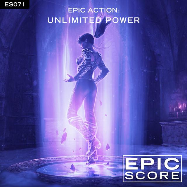 Nuevo álbum de Epic Score: Epic Action: Unlimited Power