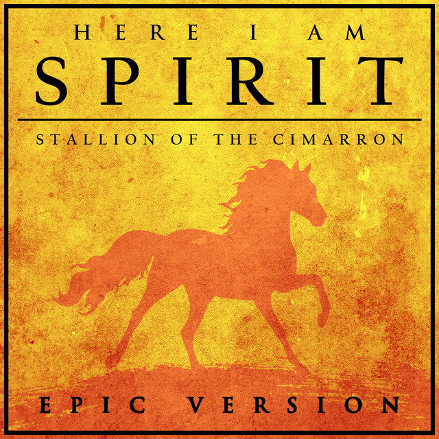 Nuevo single de L'Orchestra Cinematique: Spirit: Stallion of the Cimarron - Here I Am (Epic Version)