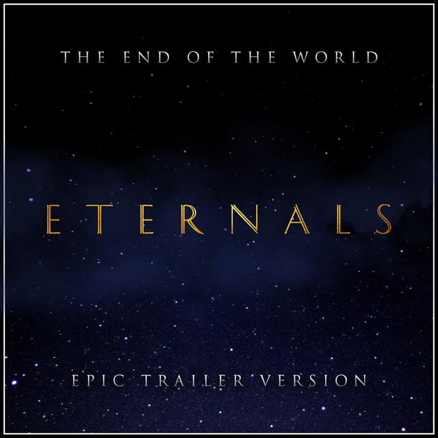 Nuevo single de L'Orchestra Cinematique: The Eternals - The End Of The World (Epic Version)
