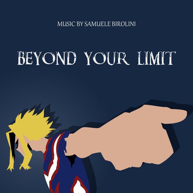 Nuevo single de Samuele Birolini: Beyond your Limit