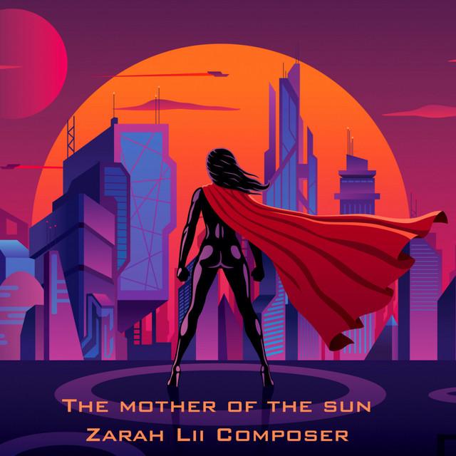 Nuevo single de Zarah Lii: The Mother Of The Sun
