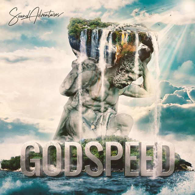 Nuevo álbum de Sound Adventures: Godspeed: Uplifting Orchestral Cinematic