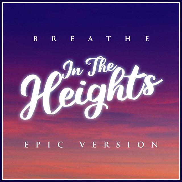 Nuevo single de L'Orchestra Cinematique: In The Heights - Breathe (Epic Version)