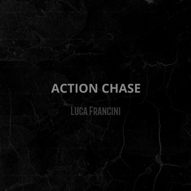 Nuevo single de Luca Francini: Action Chase