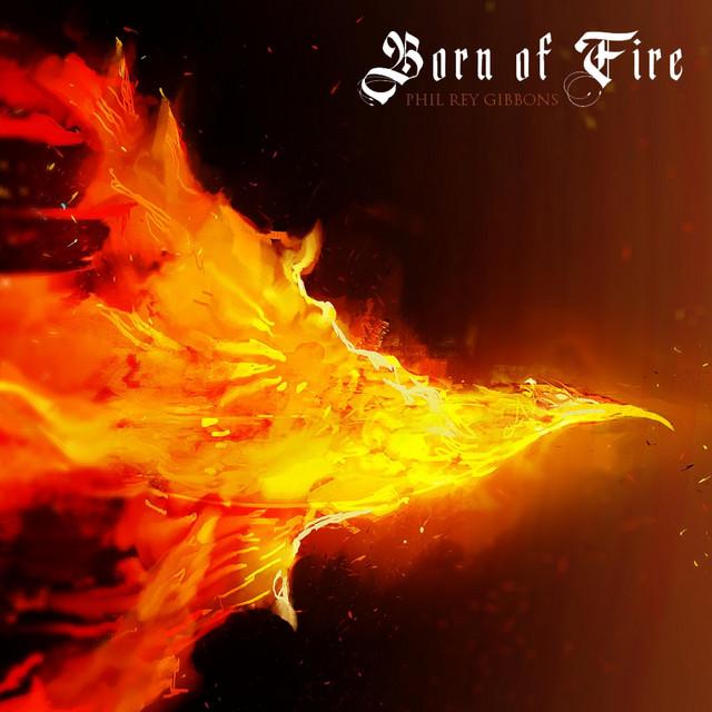 Nuevo single de Phil Rey: Born of Fire