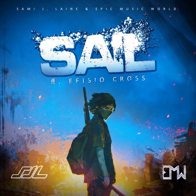 Nuevo single de Sami J. Laine & Efisio Cross & Epic Music World: Sail