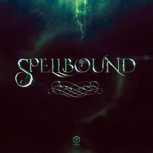 Nuevo álbum de Twelve Titans Music: Spellbound