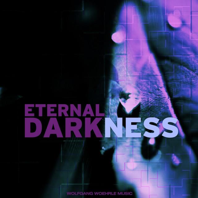 Nuevo álbum de Wolfgang Woehrle: Eternal Darkness