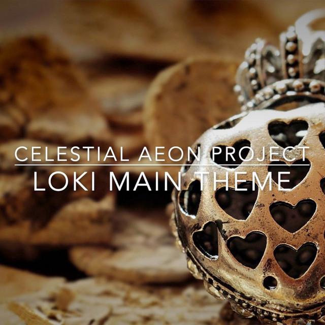 Nuevo single de Celestial Aeon Project: Loki Main Theme (Epic)