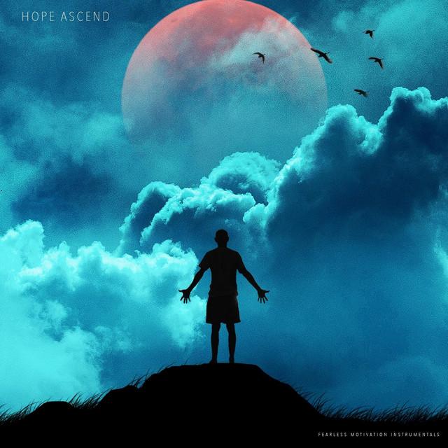 Nuevo single de Fearless Motivation Instrumentals: Hope Ascend (Epic Instrumental)