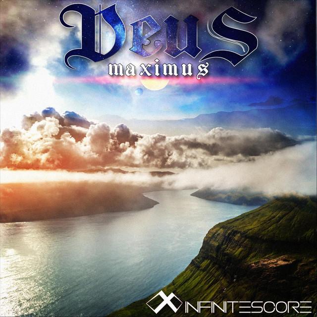 Nuevo single de Infinitescore: Deus Maximus