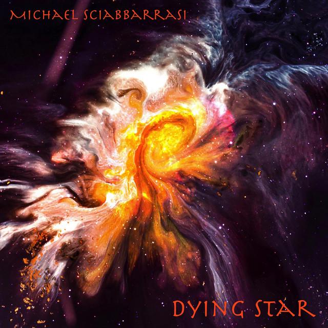 Nuevo single de Michael Sciabbarrasi: Dying Star