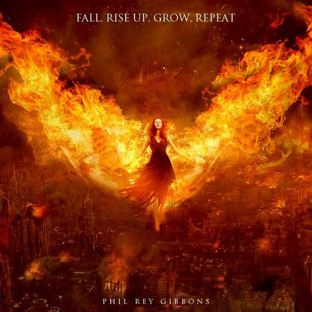 Nuevo single de Phil Rey: Fall, Rise Up, Grow, Repeat