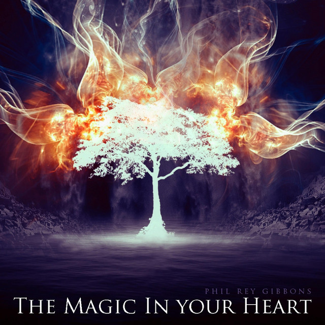 Nuevo single de Phil Rey: The Magic In Your Heart