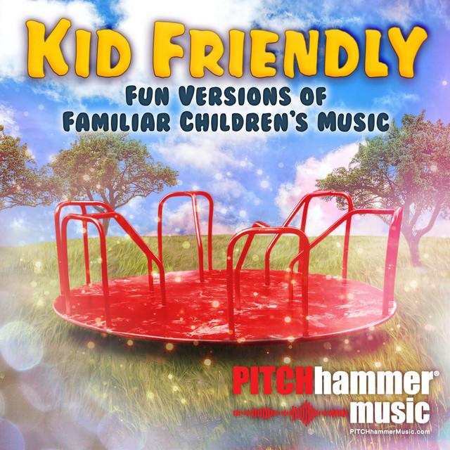 Nuevo single de Pitch Hammer: Kid Friendly