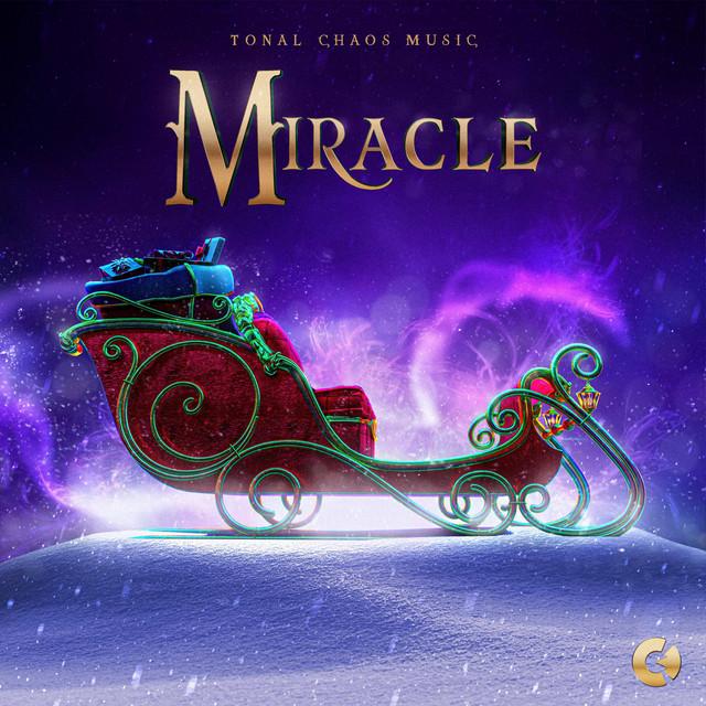 Nuevo álbum de Tonal Chaos Trailer Music: MIRACLE (Cinematic Holiday Music)