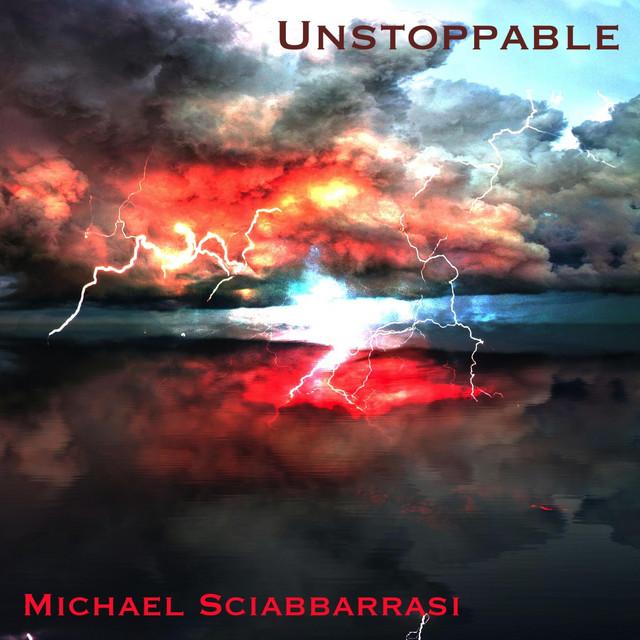 Nuevo single de Michael Sciabbarrasi: Unstoppable
