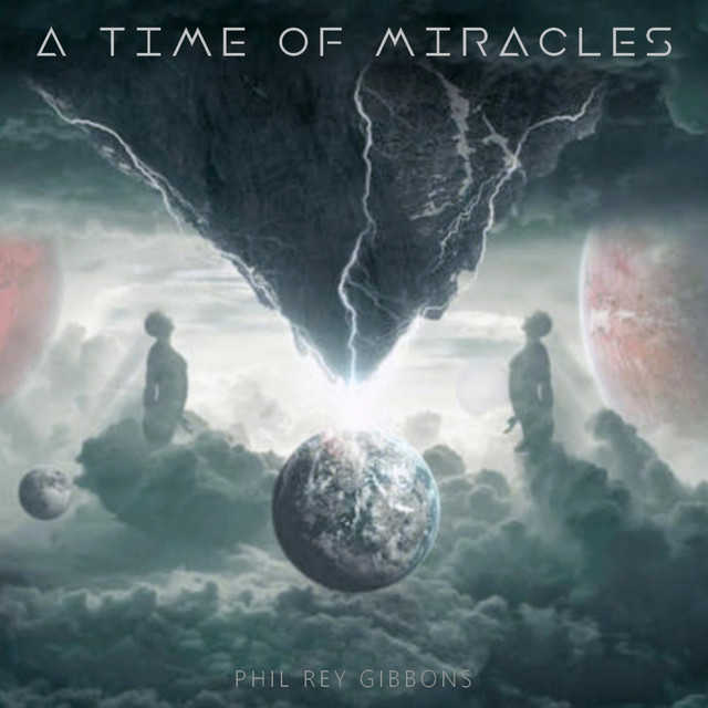 Nuevo single de Phil Rey: A Time Of Miracles