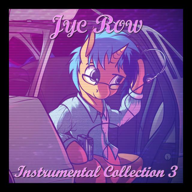 Nuevo álbum de Jyc Row: Instrumental Collection 3 (Instrumental Version)