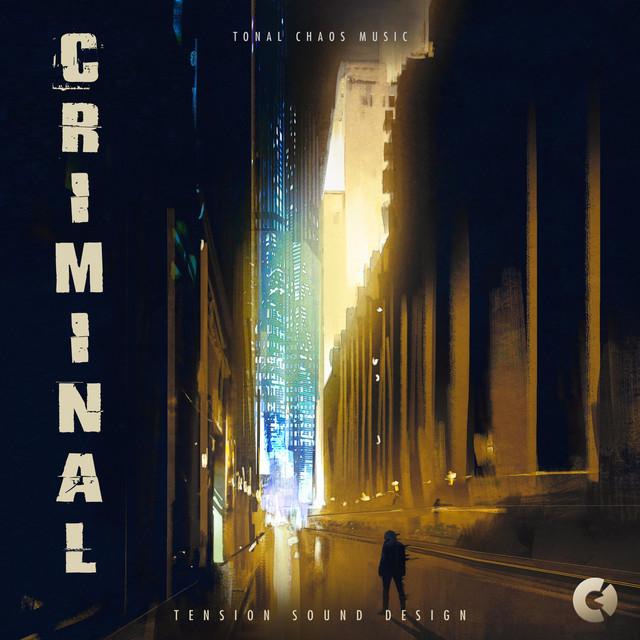 Nuevo álbum de Tonal Chaos Trailer Music: Criminal
